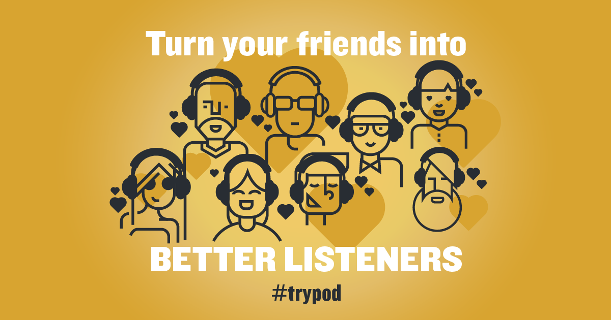 #trypod: Give Podcasts a Try