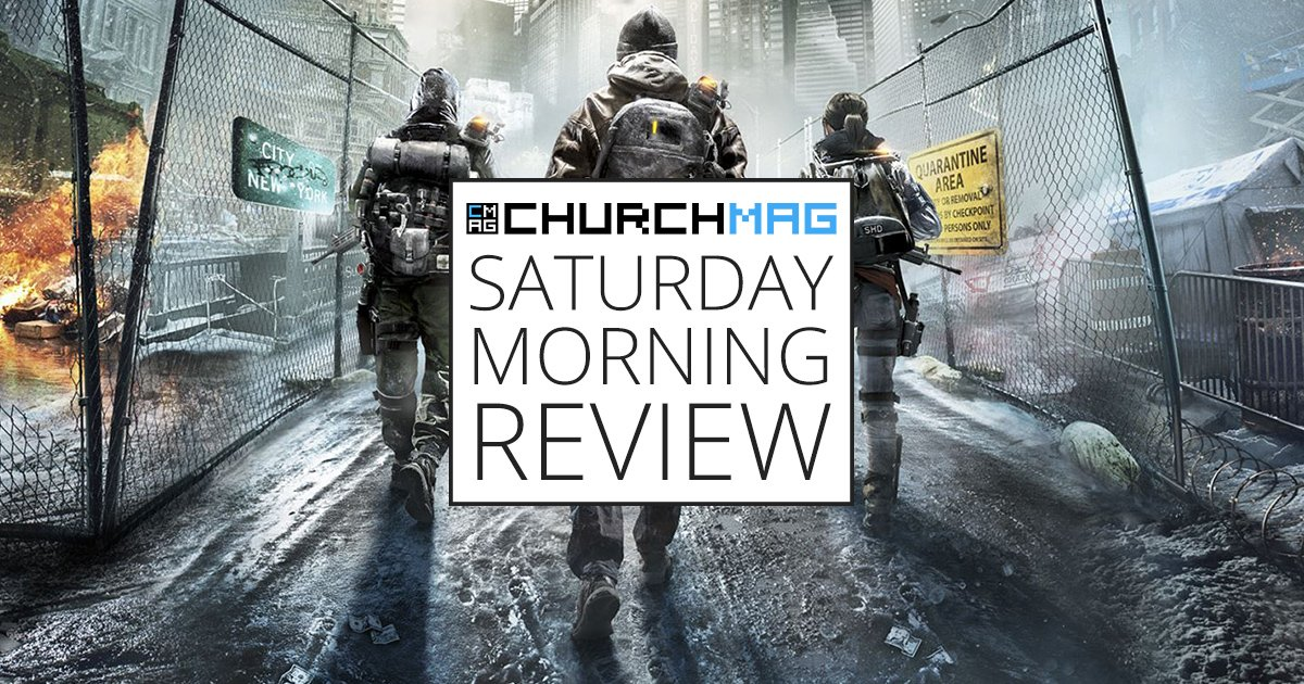Tom Clancy's The Division [Saturday Morning Review]
