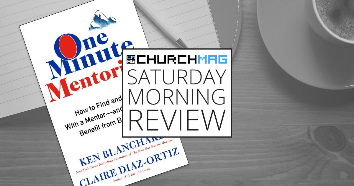 'One Minute Mentoring' by Blanchard and Diaz-Ortiz [Saturday Morning Review]
