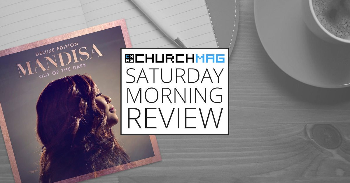 'Out of the Dark' by Mandisa [Saturday Morning Review]