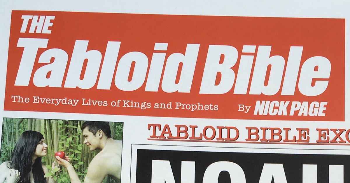 The Tabloid Bible: You Won't Believe This Bible!