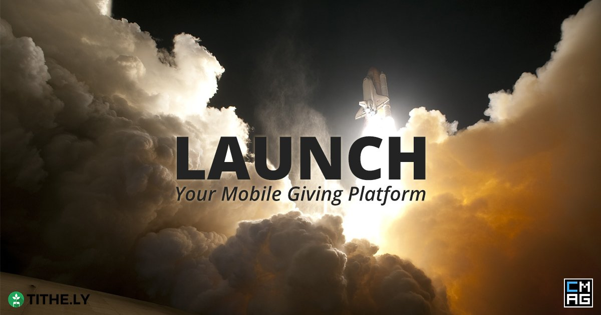 How to Launch a New Mobile Giving Platform