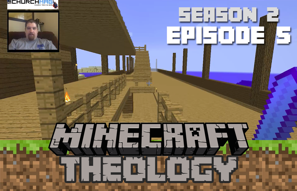 Minecraft Theology S2E5: Putting Up The Cross
