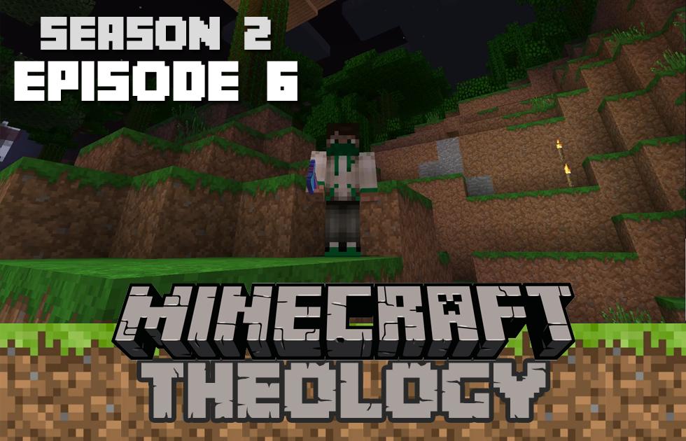 Minecraft Theology S2E6: Jungle Landing Prep