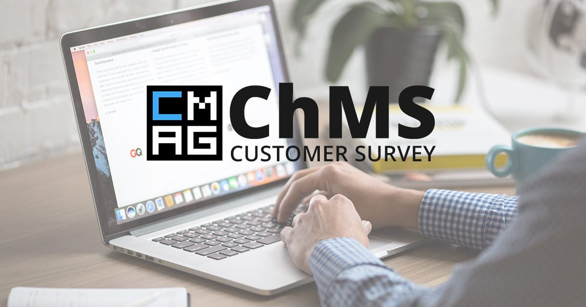 ChMS Customer Survey