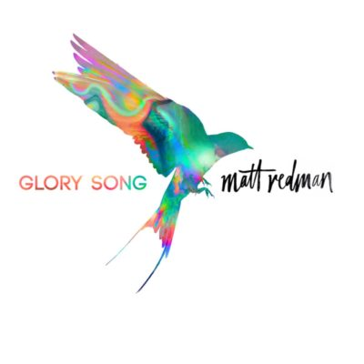 'Glory Song' by Matt Redman