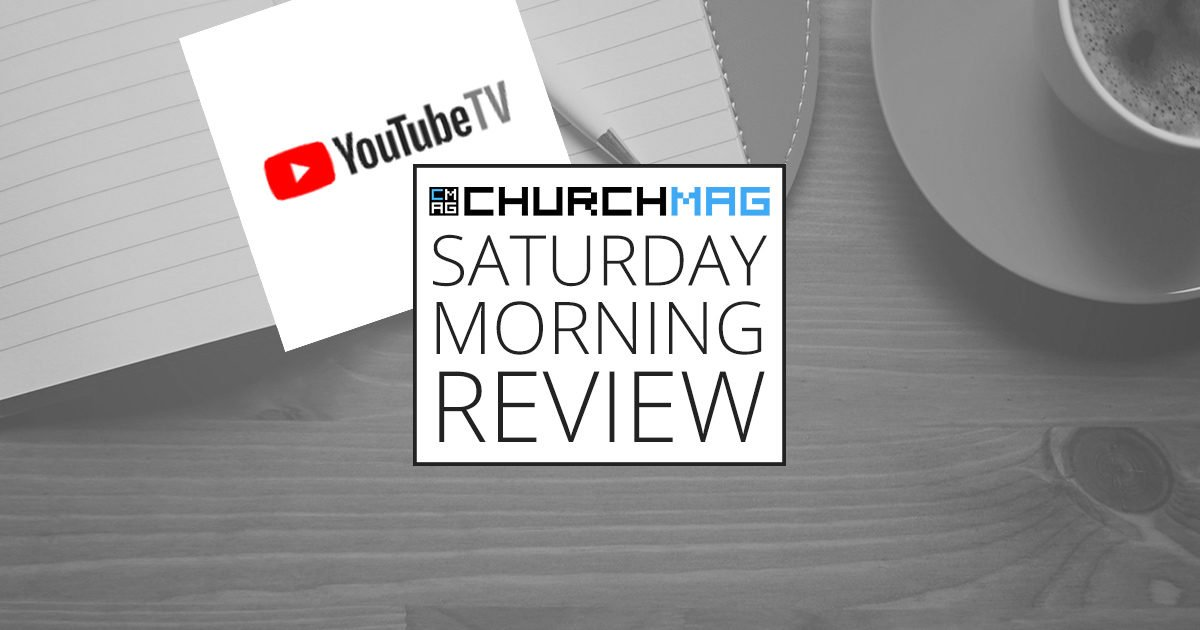 YouTube TV [Saturday Morning Review]