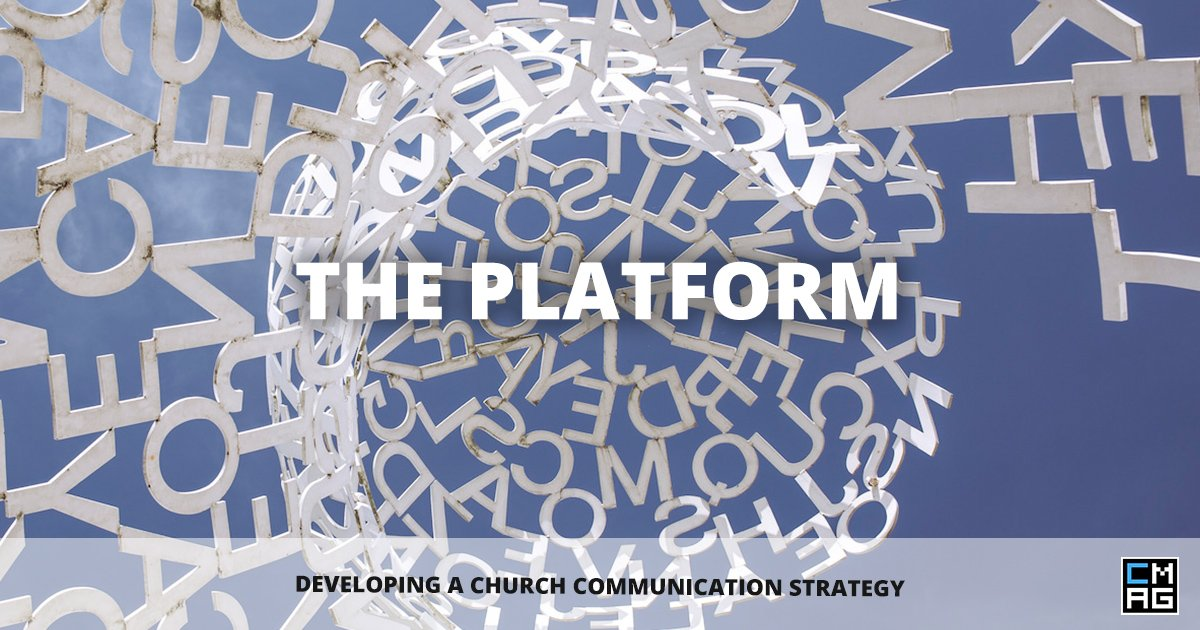 Developing A Church Communication Strategy – The Platform
