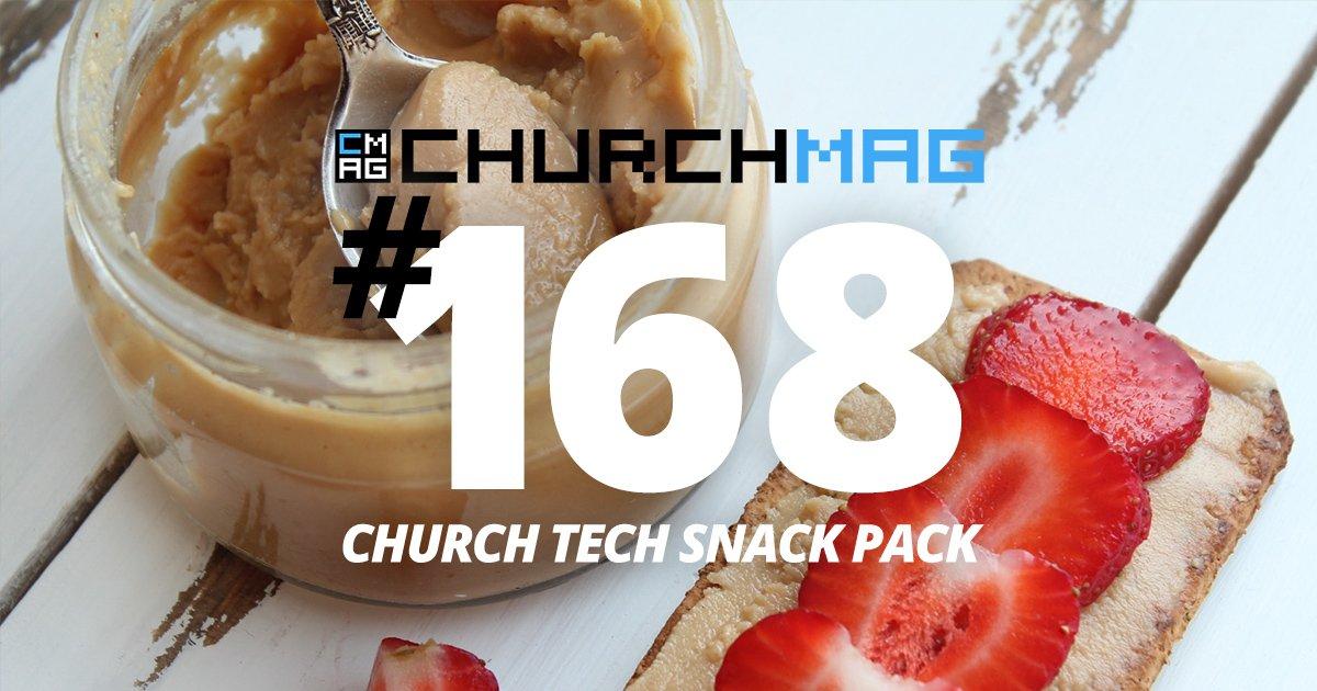 Church Tech Snack Pack #168