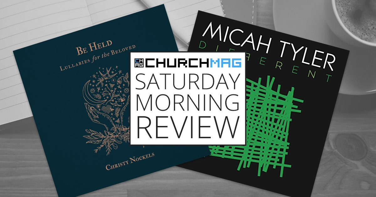 Christy Nockels and Micah Tyler [Saturday Morning Review]