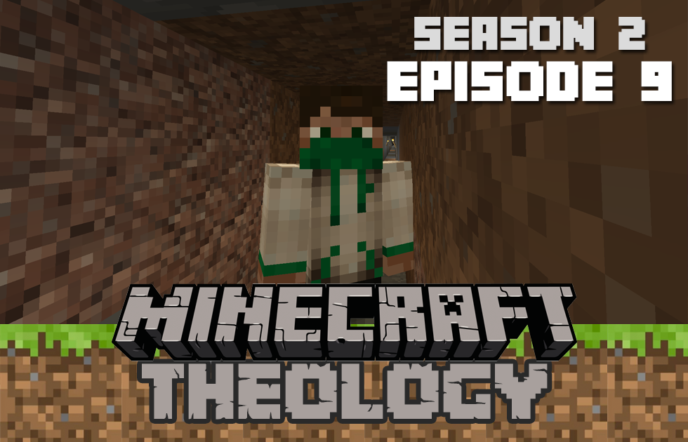 Minecraft Theology S2E9: Finding Gravel