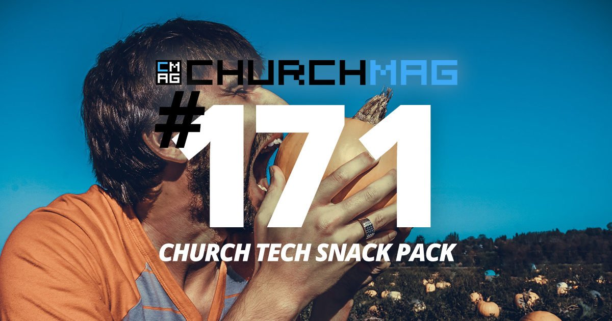 Church Tech Snack Pack #170