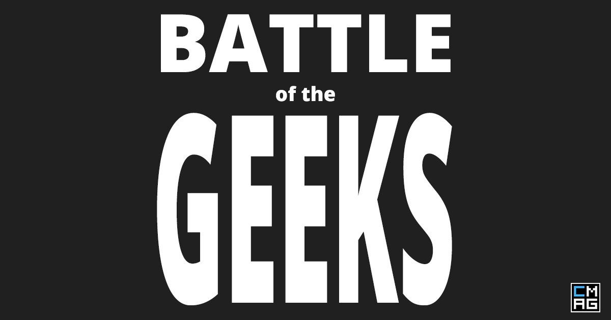 Battle of the Geeks [Video]