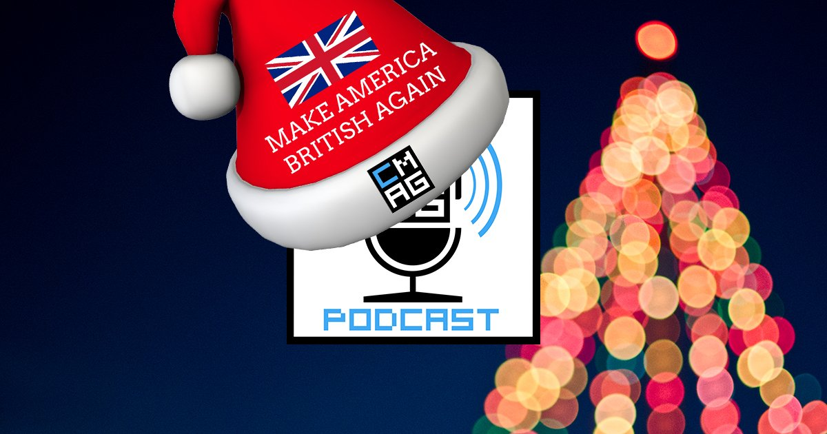 Make America British Again: Christmas Edition [Podcast #190]