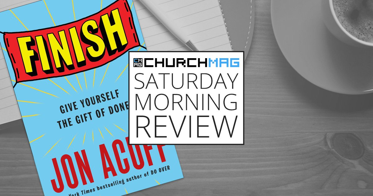 [GIVEAWAY] 'Finish' by Jon Acuff [Saturday Morning Review]