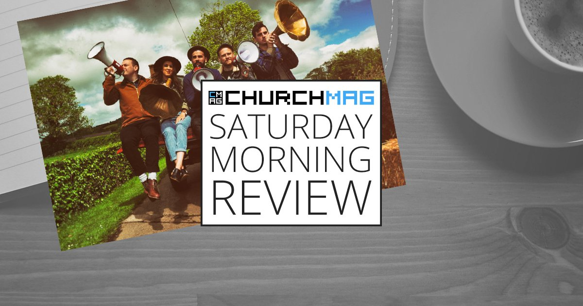 'Good News' by Rend Collective [Saturday Morning Review]