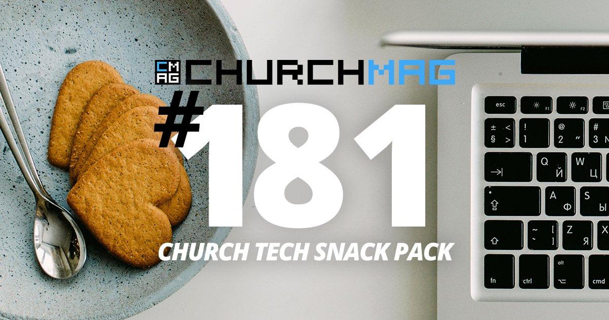Church Tech Snack Pack #181