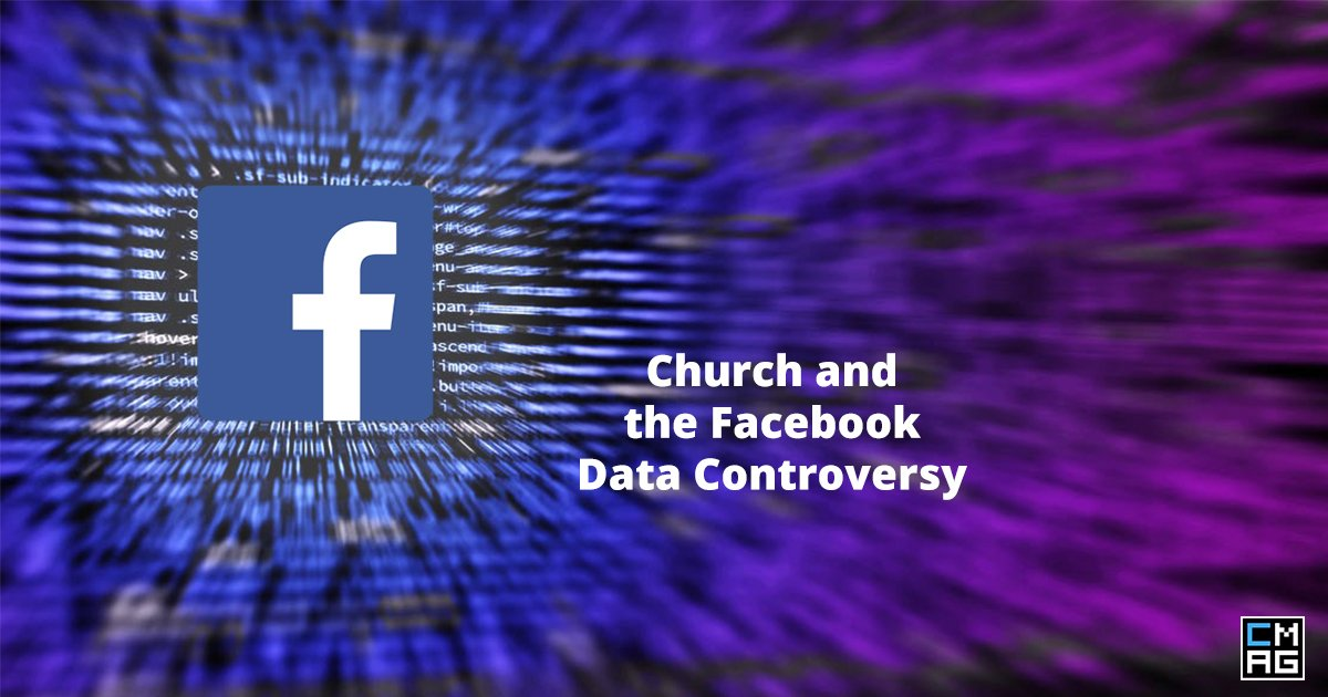 What Churches Can Learn From Facebook Data Controversy