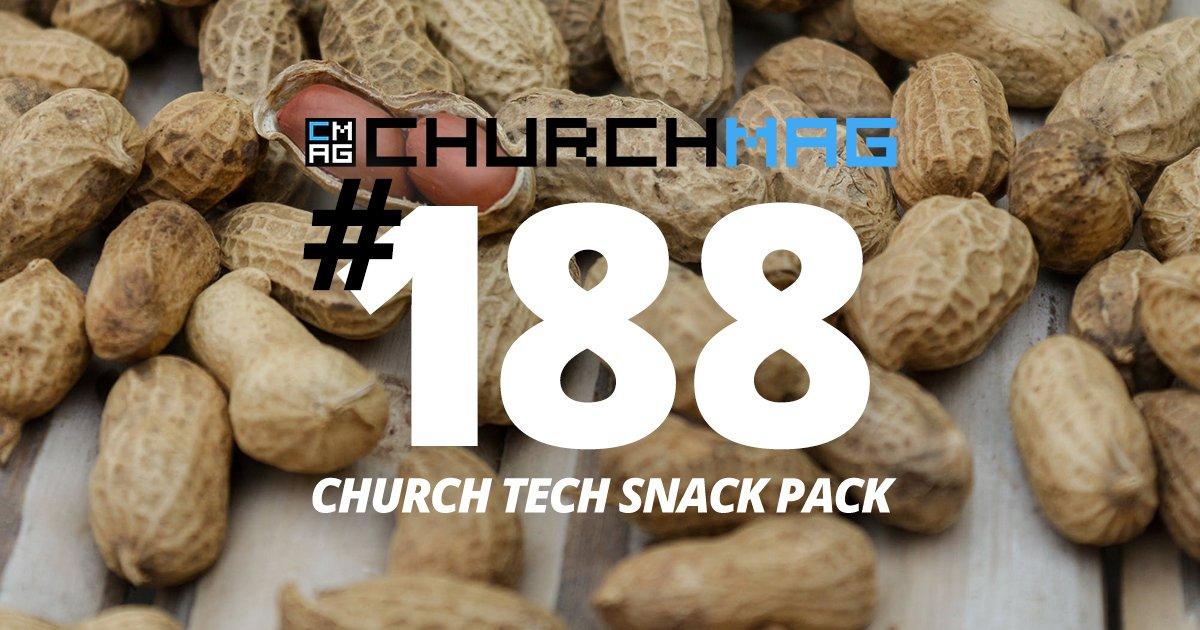 Church Tech Snack Pack #188