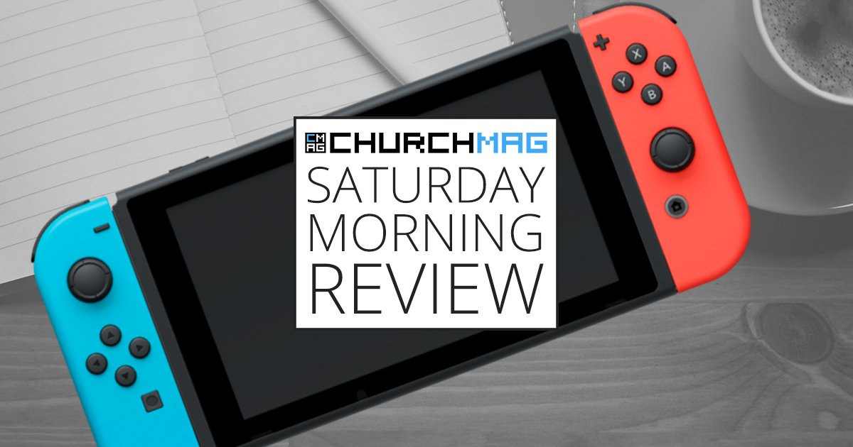 Nintendo Switch [Saturday Morning Review]