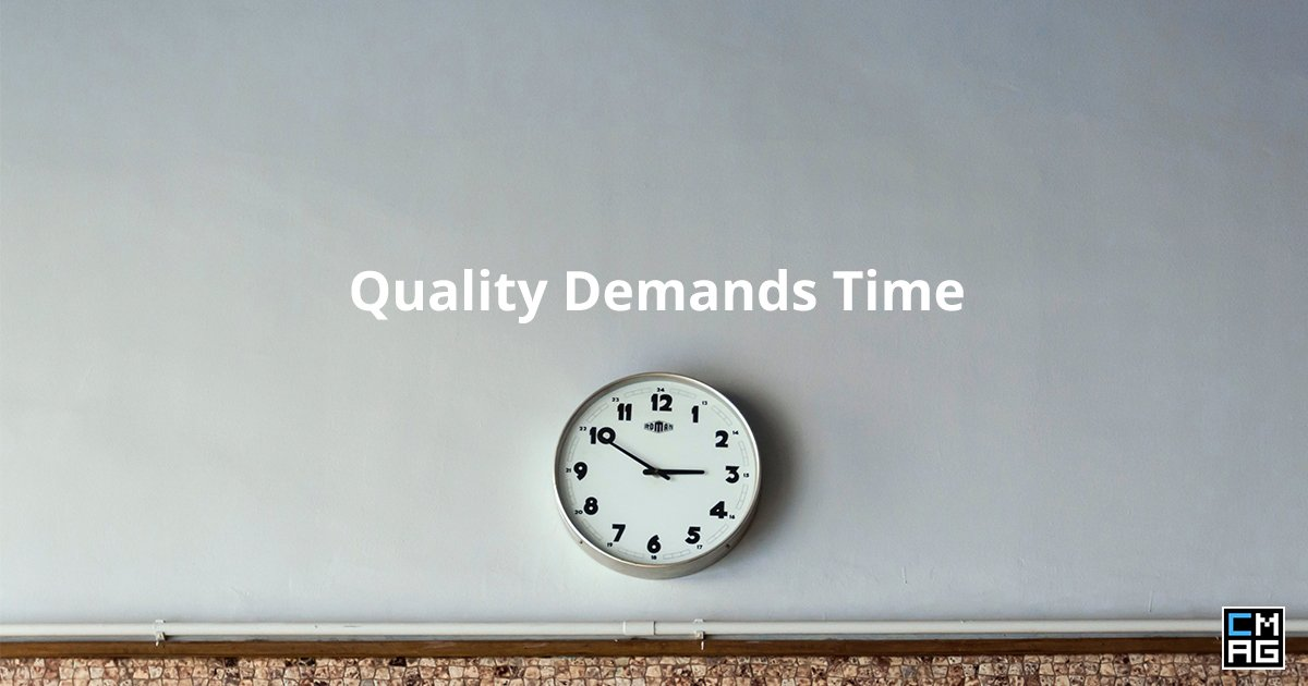 Quality Demands Time, Don't Take It From Church Tech [Video]