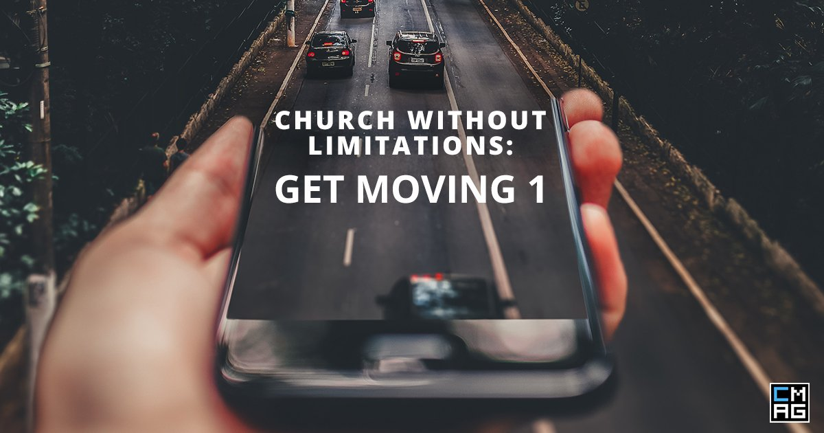 Church Without Limitations: Get Moving 1
