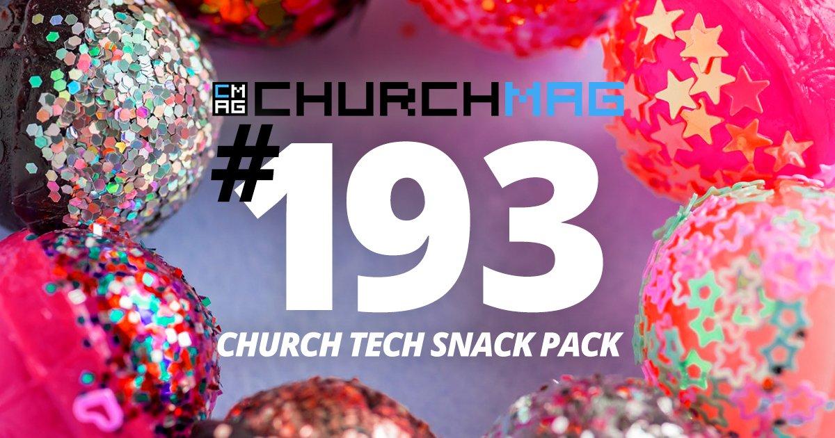 Church Tech Snack Pack #193