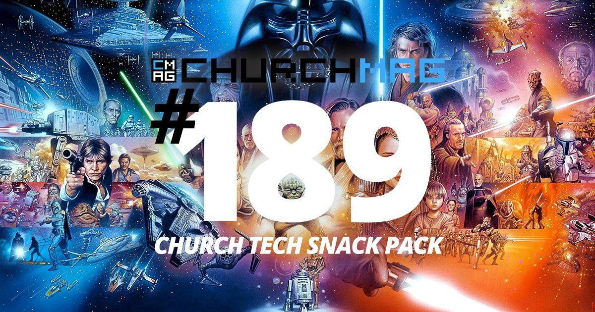 Church Tech Snack Pack #189 [Star Wars Edition]