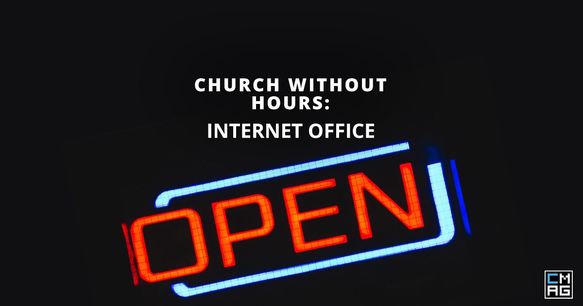 Church Without Hours: Internet Office 11