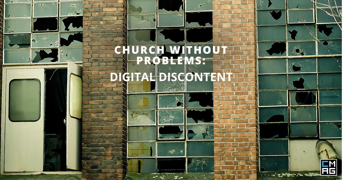 Church Without Problems: Digital Discontent 10