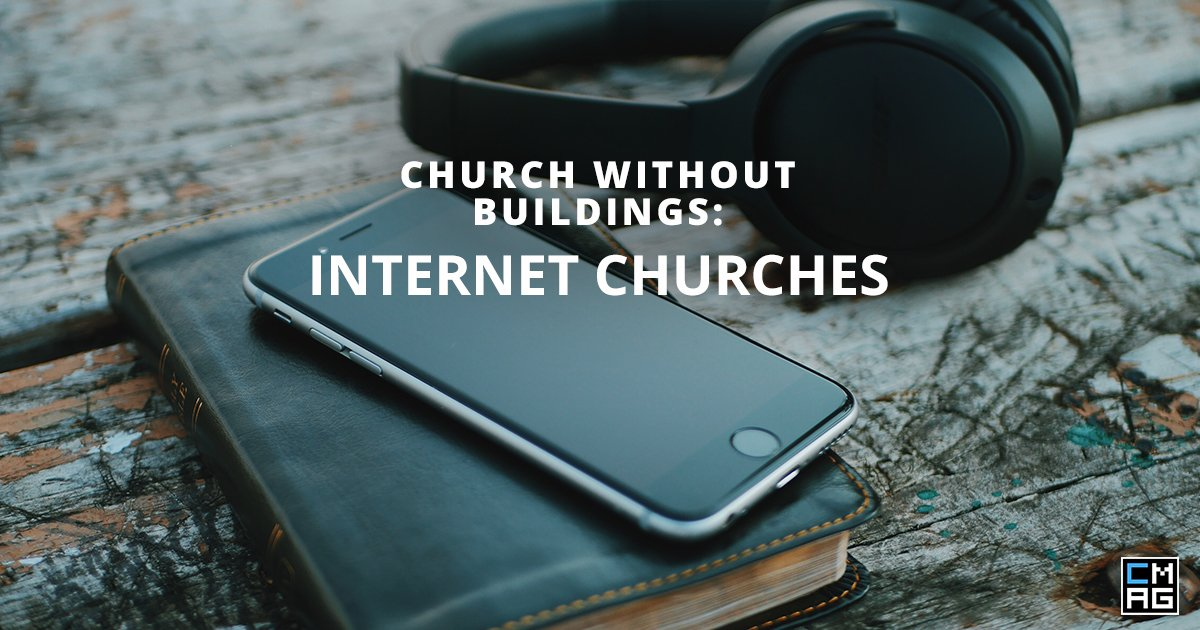 Church Without Buildings: Internet Churches 6