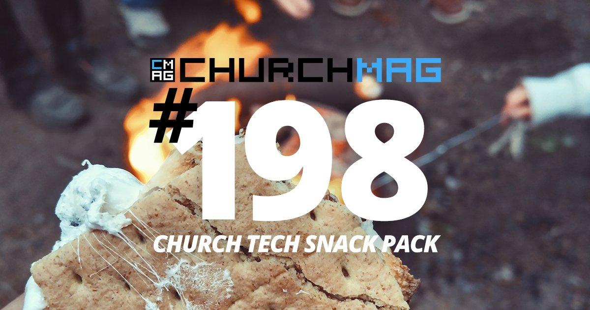 Church Tech Snack Pack #198