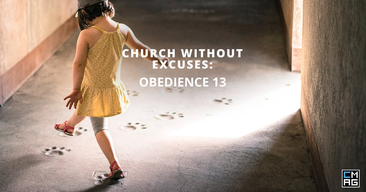 Church Without Excuses: Obedience 13