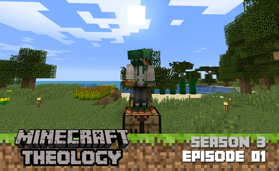 Minecraft Theology: Conversation on Calling [Season 3, Episode 01]