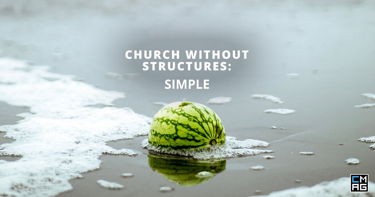 Church Without Structures: Simple 12