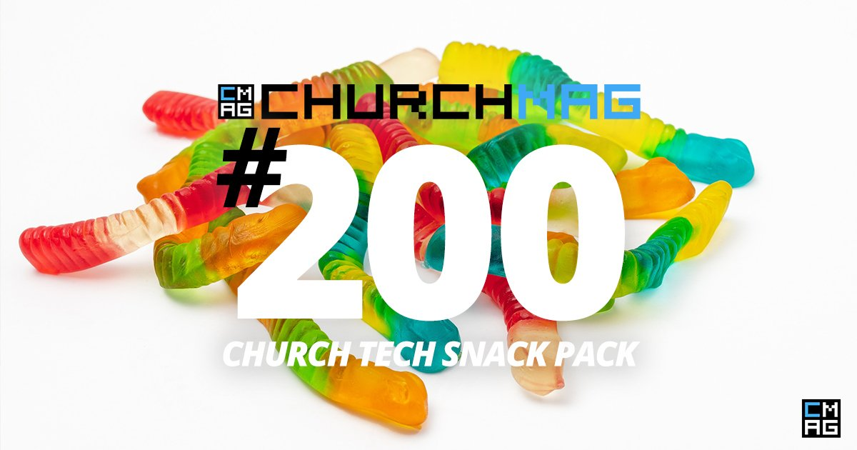 Church Tech Snack Pack #200