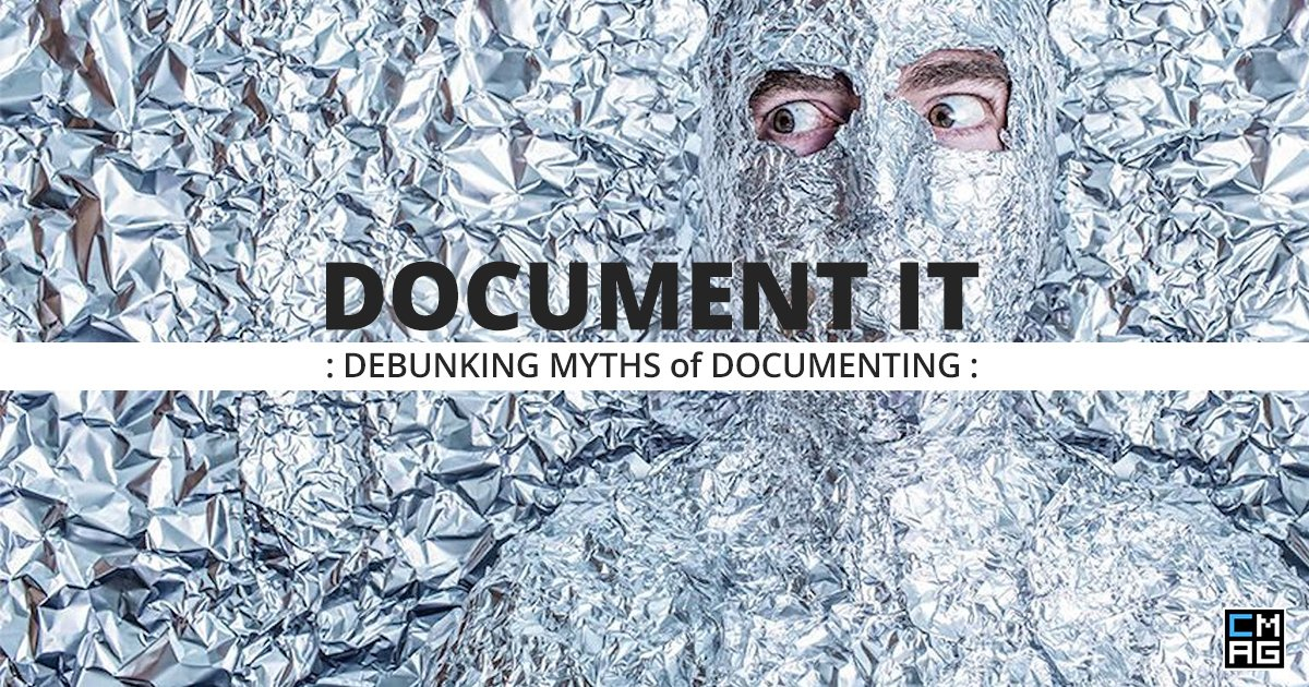 Document It: Debunking Myths of Documenting