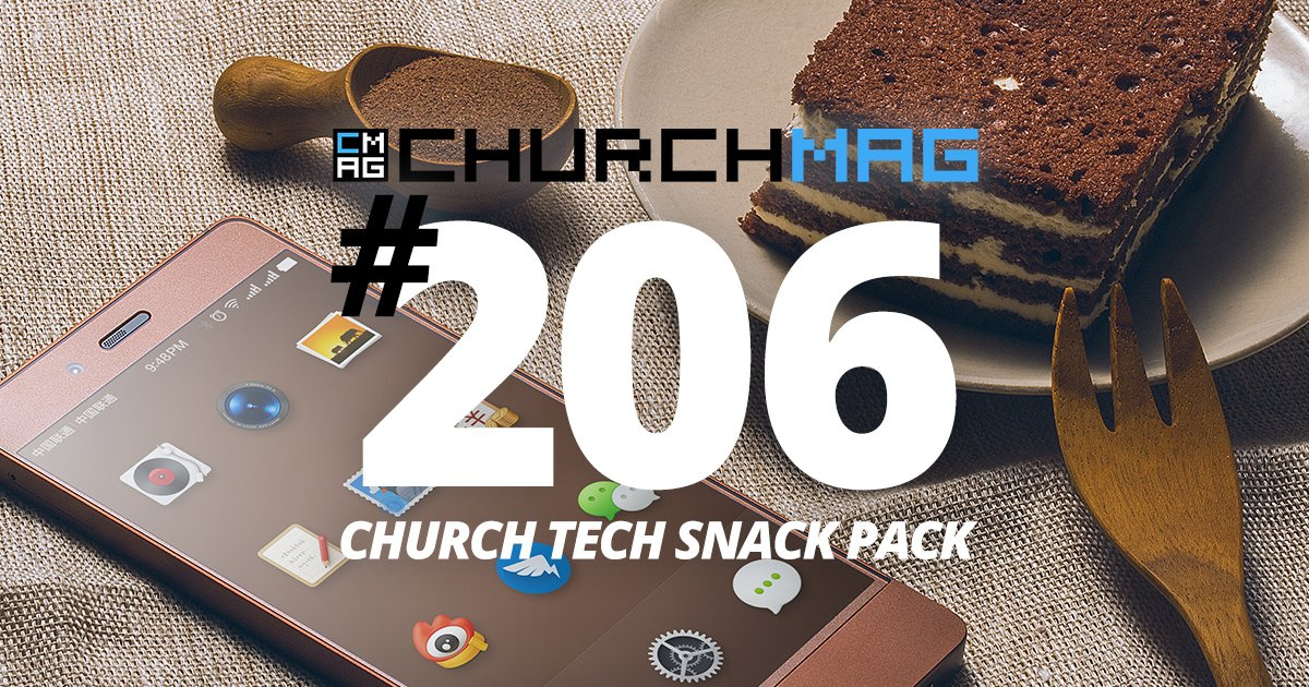 Church Tech Snack Pack #206