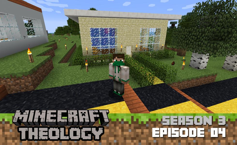 Minecraft Theology: Faith Without Works [Season 3, Episode 04]