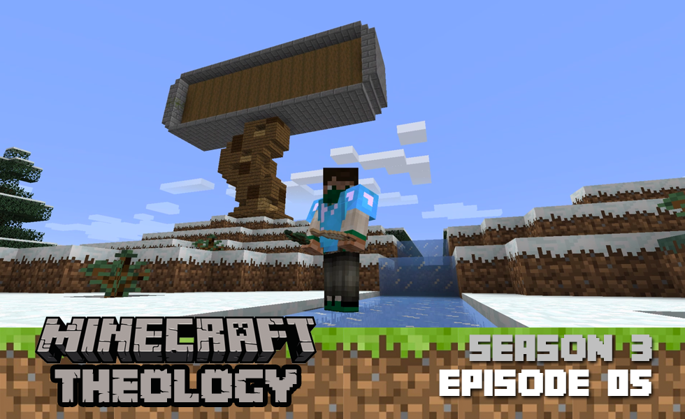 Minecraft Theology: Can Video Games Be Used For Worship Or Rest? [Season 3, Episode 05]