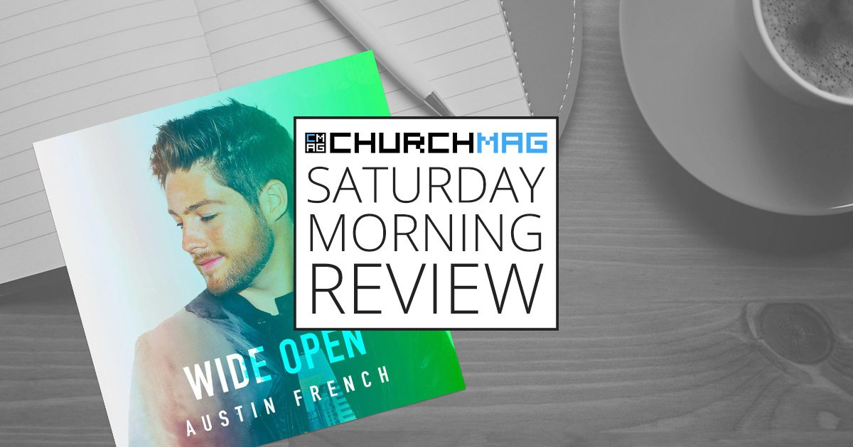 'Wide Open' by Austin French [Saturday Morning Review]