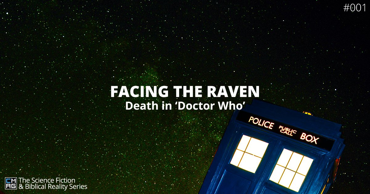 Facing the Raven: Death in 'Doctor Who' [#001]