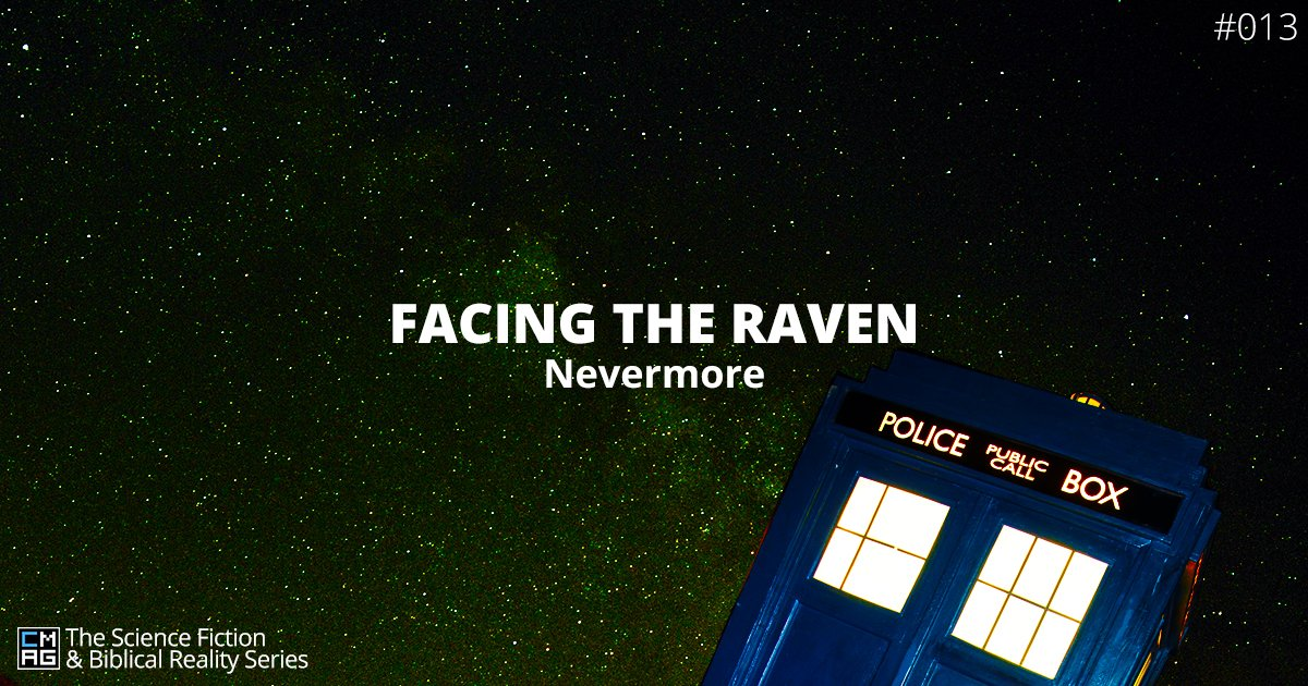 Facing the Raven:  Nevermore [#013]