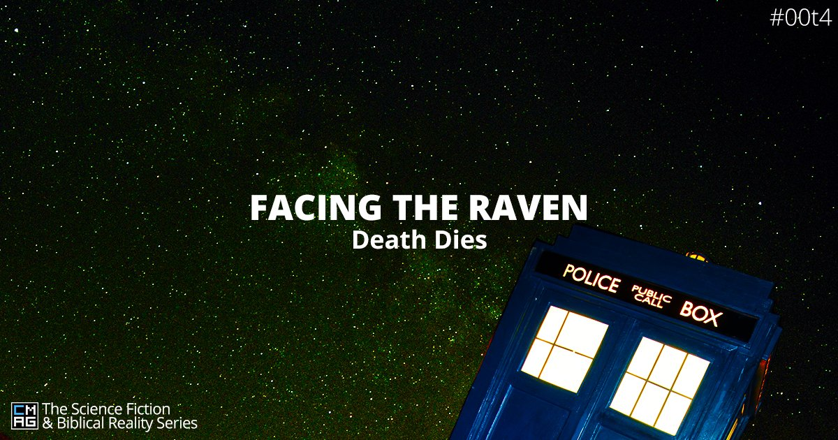 Facing the Raven: Death Dies [#004]