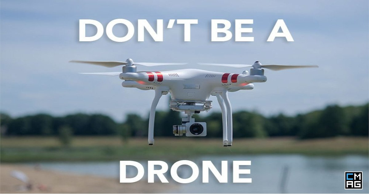 Why Church Leaders Can't Afford to be Drones