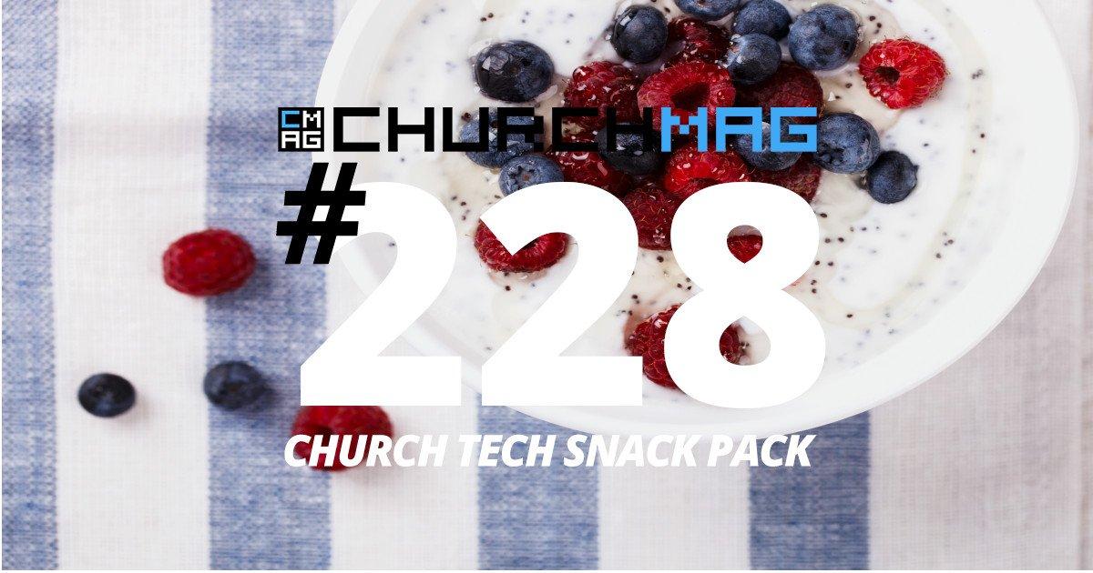 Church Tech Snack #228