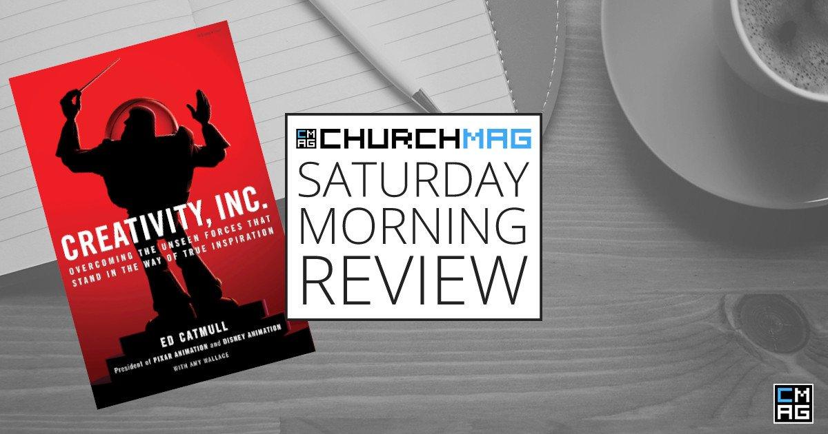Creativity, Inc [Saturday Morning Review]