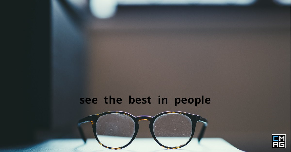 See The Best In People