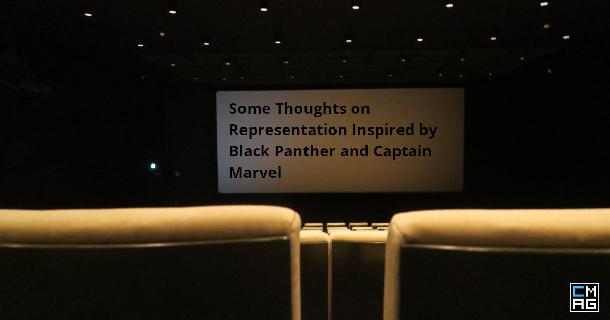 Some Thoughts on Representation Inspired by Black Panther and Captain Marvel
