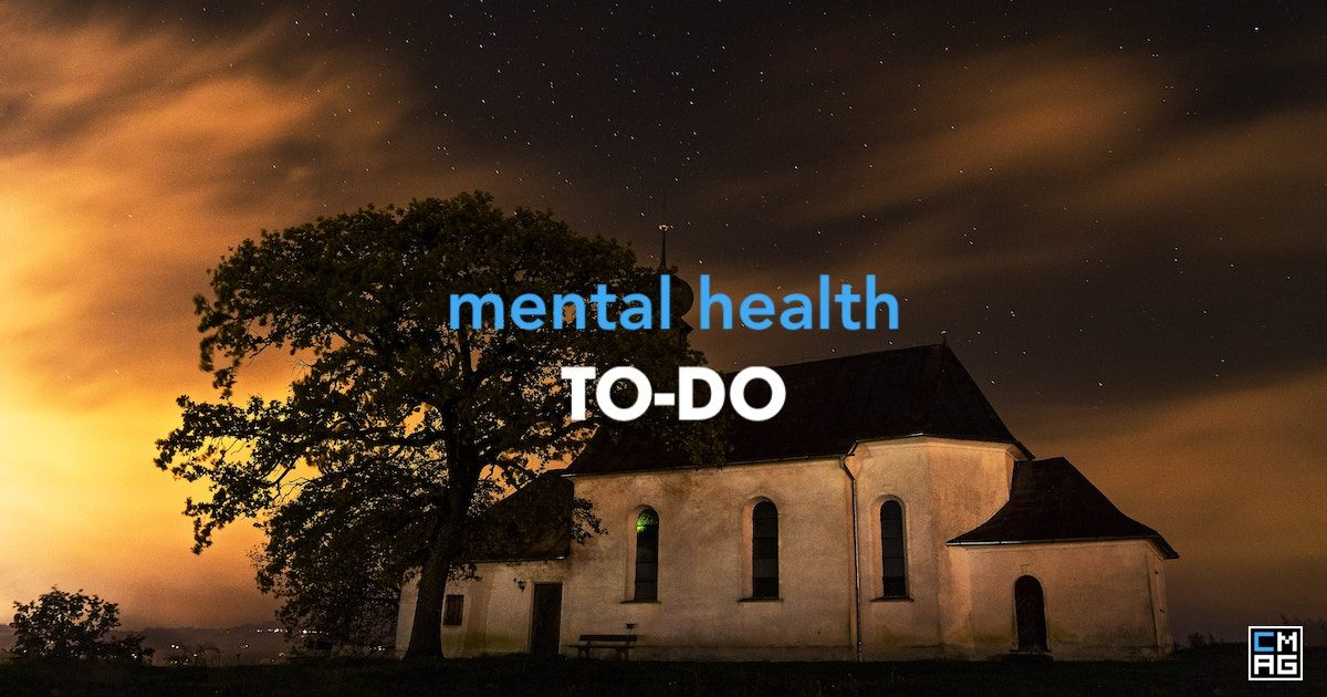 What I Wish The Church Did About Mental Health